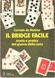 Cover of Il bridge facile
