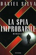Cover of La spia improbabile