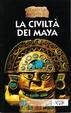 Cover of La civiltà dei Maya