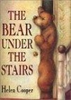 Cover of The Bear Under the Stairs