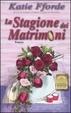 Cover of La stagione dei matrimoni