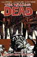 Cover of The Walking Dead, Vol. 17