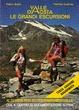 Cover of Valle d'Aosta - Le grandi escursioni