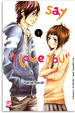 Cover of Say I love you vol. 1