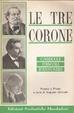 Cover of Le tre corone: Carducci, Pascoli, D'Annunzio