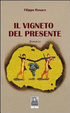 Cover of Il vigneto del presente
