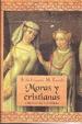 Cover of Moras y cristianas