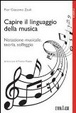 Cover of Capire il linguaggio della musica