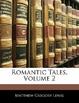 Cover of Romantic Tales, Vol. 2