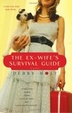 Cover of The Ex-Wife's Survival Guide