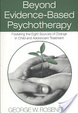 Cover of Beyond Evidence-Based Psychotherapy