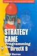 Cover of Strategy Game Programming with DirectX 9