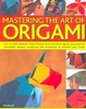 Cover of Mastering the Art of Origami