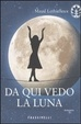 Cover of Da qui vedo la luna