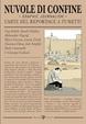 Cover of Nuvole di confine. Graphic journalism. L'arte del reportage a fumetti. Catalogo della mostra (Tolentino, 14 aprile-16 settembre 2012)