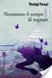 Cover of Nemmeno il tempo di sognare