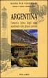 Cover of Argentina: l'America Latina degli spazi sconfinati e dei ghiacci perenni
