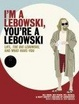 Cover of I'm a Lebowski, You're a Lebowski