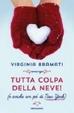 Cover of Tutta colpa della neve!