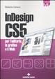Cover of InDesign CS5 per l'editoria, la grafica e il web
