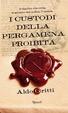 Cover of I custodi della pergamena proibita