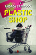 Cover of Plastic shop