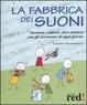 Cover of La fabbrica dei suoni