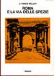 Cover of Roma e la via delle spezie