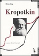 Cover of Kropotkin e il comunismo anarchico