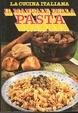 Cover of La Cucina Italiana - Il manuale della pasta