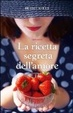 Cover of La ricetta segreta dell'amore