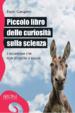 Cover of Piccolo libro delle curiosità sulla scienza
