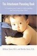 Cover of The Attachment Parenting Book