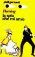 Cover of La spia che mi amò