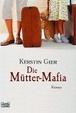 Cover of Die Mütter-Mafia