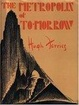 Cover of The Metropolis of Tomorrow