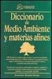 Cover of Diccionario de Medio Ambiente y materias afines