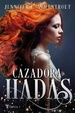 Cover of Cazadora de hadas