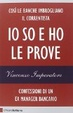 Cover of Io so e ho le prove
