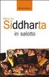 Cover of Siddharta in salotto