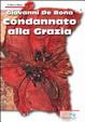 Cover of Condannato alla grazia