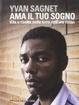 Cover of Ama il tuo sogno