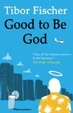 Cover of Good to be God