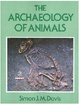 Cover of The Archaeology of Animals