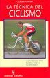 Cover of La técnica del ciclismo