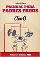 Cover of Manual para Padres Frikis