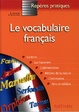 Cover of Le Vocabulaire français