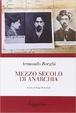 Cover of Mezzo secolo di anarchia (1898 - 1945)