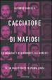 Cover of Cacciatore di mafiosi