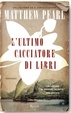 Cover of L'ultimo cacciatore di libri